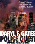 Daryl F. Gates' Police Quest: Open Season