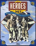 The Heroes of the 357th