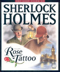 The Lost Files of Sherlock Holmes 2: The Case of the Rose Tattoo